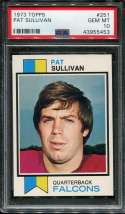 1973 Topps Football #251 Pat Sullivan RC PSA 10 GEM MT  P43955453